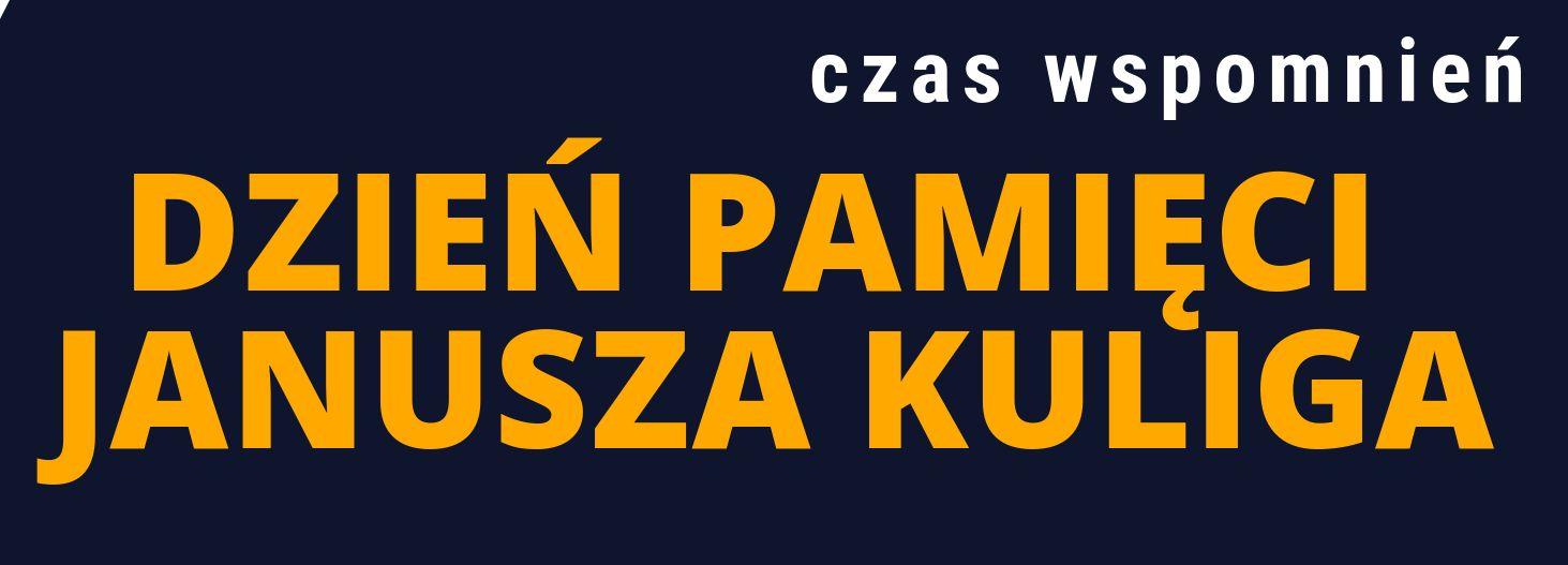 Dzień Pamięci Janusza Kuliga