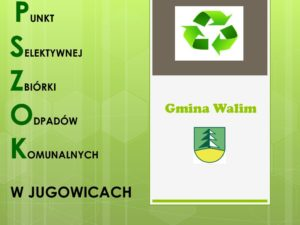 PSZOK w Jugowicach wznawia przyjmowanie odpadów.