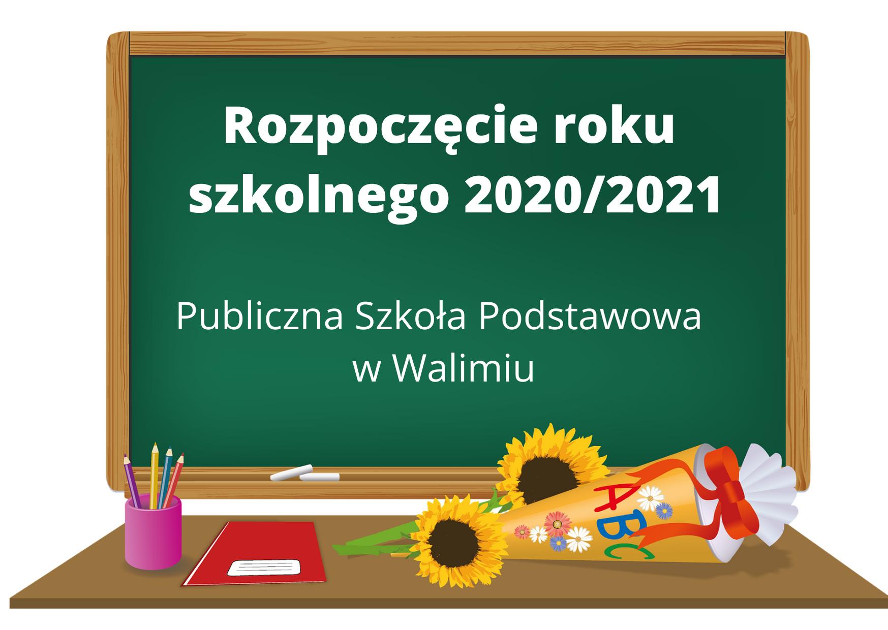 Rozpoczęcie roku szkolnego 2020/2021 w Publicznej Szkole Podstawowej w Walimiu