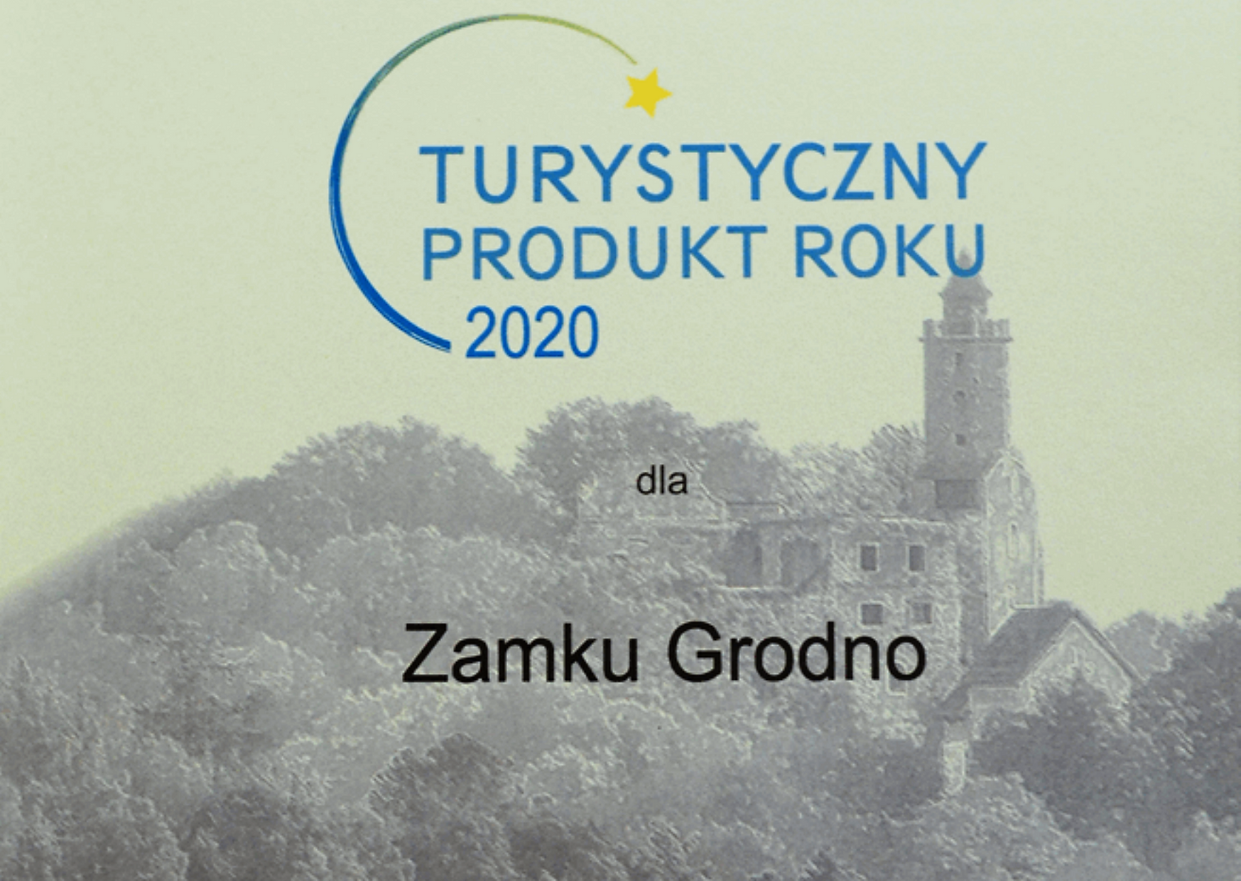 Zamek Grodno Turystycznym Produktem Roku 2020!