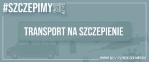 Przypominamy – Gmina Walim organizuje transport do Punktów Szczepień.