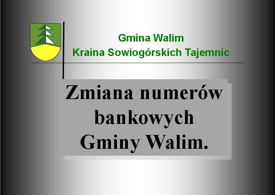 Zmiana numerów kont bankowych Gminy Walim.