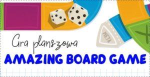 """Powiatowy konkurs na grę planszową w języku angielskimi """"AMAZING BOARD GAME"""""""