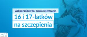 Rusza rejestracja na szczepienia dla młodzieży powyżej 16. roku życia