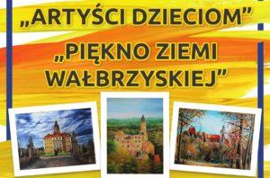 Artyści Dzieciom – Piękno Ziemi Wałbrzyskiej